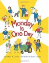 Monday is One Day - Arthur Levine, Julian Hector