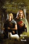 The Way of the Wandering Wizard - Michael E Novak, John Paul Addis