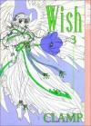 Wish, Vol. 03 - CLAMP