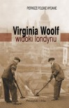 Widoki Londynu - Virginia Woolf
