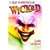 I Spy Something Wicked (I Spy, #2) - Josh Lanyon