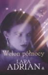 Welon północy  - Lara Adrian