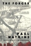 The Forger: A Novel - Paul Watkins