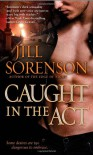 Caught in the Act - Jill Sorenson