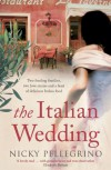 The Italian Wedding - Nicky Pellegrino