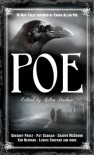 Poe: 19 New Tales of Suspense, Dark Fantasy, and Horror Inspired by Edgar Allan Poe - Ellen Datlow, Kristine Kathryn Rusch, Laird Barron, Pat Cadigan, Suzy McKee Charnas, Nicholas Royle, Steve Rasnic Tem, Melanie Tem, Glen Hirshberg, Kaaron Warren, M. Rickert, Gregory Frost, Barbara Roden, John Langan, David Prill, E. Catherine Tobler, Lucius Shepard, Shar