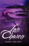Love Chosen - Marne Ann Kirk