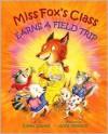 Miss Fox's Class Earns a Field Trip - Eileen Spinelli, Anne Kennedy