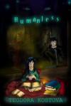 Humanless (Humanless, #1) - Teodora Kostova