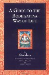 A Guide to the Bodhisattva Way of Life - Śāntideva, Vesna A. Wallace, B. Alan Wallace