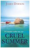 Cruel Summer - James Dawson