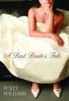 A Bad Bride's Tale - Polly Williams