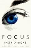 FOCUS - Ingrid Ricks