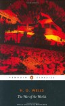 The War of the Worlds (Penguin Classics) - H.G. Wells