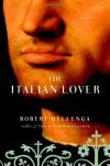 The Italian Lover - Robert Hellenga