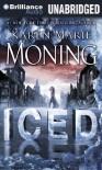 Iced (Dani O'Malley, #1; Fever, #6) - Karen Marie Moning, Phil Gigante, Natalie Ross