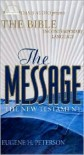 The Message Bible: New Testament - Eugene H. Peterson,  Narrated by Kelly Ryan Dolan,  Read by Carol Nix
