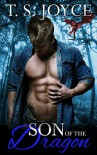 Son of the Dragon (Sons of Beasts) (Volume 3) - T. S. Joyce