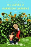 The Ladies of Garrison Gardens - Louise Shaffer
