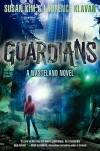 Guardians (Wasteland) - Susan Kim, Laurence Klavan