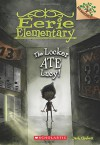 Eerie Elementary #2: The Locker Ate Lucy! (A Branches Book) - Jack Chabert, Sam Ricks