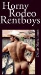 Horny Rodeo Rentboys - Dallas Sketchman