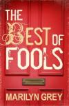 The Best of Fools - Marilyn Grey