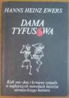 Dama Tyfusowa - Hanns Heinz Ewers