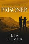 Prisoner (Echo's Wolf) (Volume 1) - Lia Silver