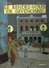 Le Rendez vous de Sevenoaks - François Rivière