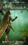 The Last Swordmage - Martin F. Hengst