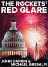 The Rockets' Red Glare - John Darrin, Michael Gresalfi