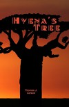 Hyena's Tree - Thomas J Larson