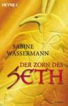 Der Zorn des Seth - Sabine Wassermann