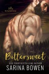 Bittersweet (True North Book 1) - Sarina Bowen