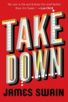 Take Down - James Swain