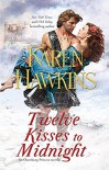 Twelve Kisses to Midnight: A Novella - Karen Hawkins
