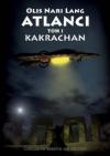 Atlanci. Tom I. Kakrachan - Olis Nari Lang