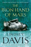 The Iron Hand Of Mars - Lindsey Davis