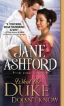 What the Duke Doesn't Know - Jane Ashford