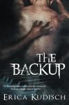 The Backup - Erica Kudisch