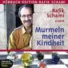 Murmeln meiner Kindheit - Rafik Schami