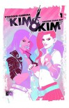 Kim & Kim, Volume 1: This Glamorous, High-Flying Rock Star Life - Magdalene Visaggio, Claudia Aguirre, Eva Cabrera, Katy Rex