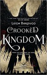 Crooked Kingdom (Six of Crows) - Leigh Bardugo