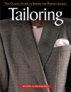 Tailoring: The Classic Guide to Sewing the Perfect Jacket - Creative Publishing International, Creative Publishing International