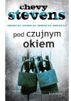 Pod czujnym okiem - Chevy Stevens