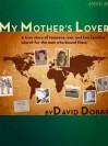 My Mother's Lover - David Dobbs