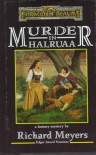 MURDER IN HALRUAA (Forgotten Realms Fantasy Adventure) - Richard Meyers