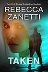Taken (Deep Ops #1.5) - Rebecca Zanetti