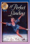 The Winning Edge Series: A Perfect Landing - Lynn Kirby